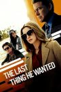 Di Nguyện Của Cha (2020)   The Last Thing He Wanted (2020)