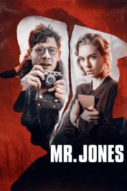 Ngài Jones (2019) | Mr. Jones (2019)