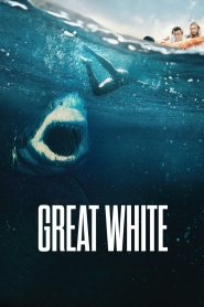 Hung Thần Trắng (2021) | Great White (2021)